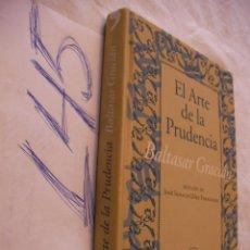 Libros de segunda mano: EL ARTE DE LA PRUDENCIA - BALTASAR GRACIAN. Lote 44306992
