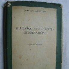 Libros de segunda mano - EL ESPAÑOL Y SU COMPLEJO DE INFERIORIDAD. LÓPEZ IBOR, Juan José. 1951 - 44320845