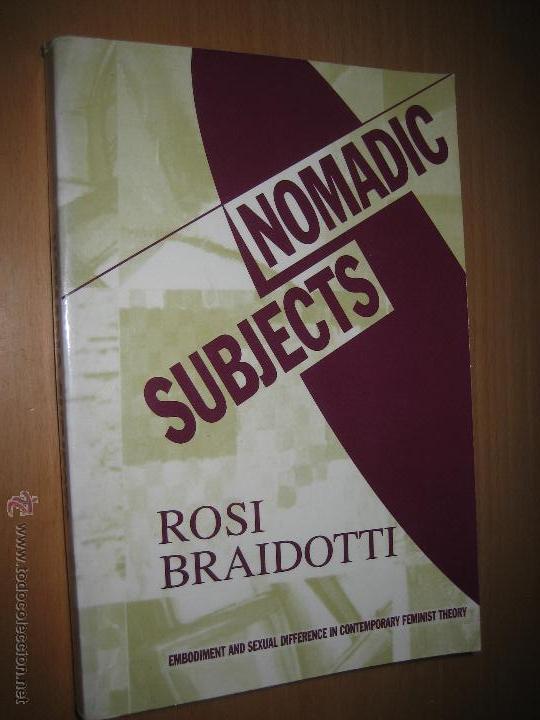 nomadic subjets rosi braidotti sociología f comprar libros de