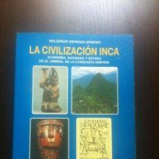 Libros de segunda mano: LA CIVILIZACION INCA - ECONOMIA, SOCIEDAD Y ESTADO EN EL UMBRAL DE LA CONQUISTA HISPANA - WALDEMAR E. Lote 44395462