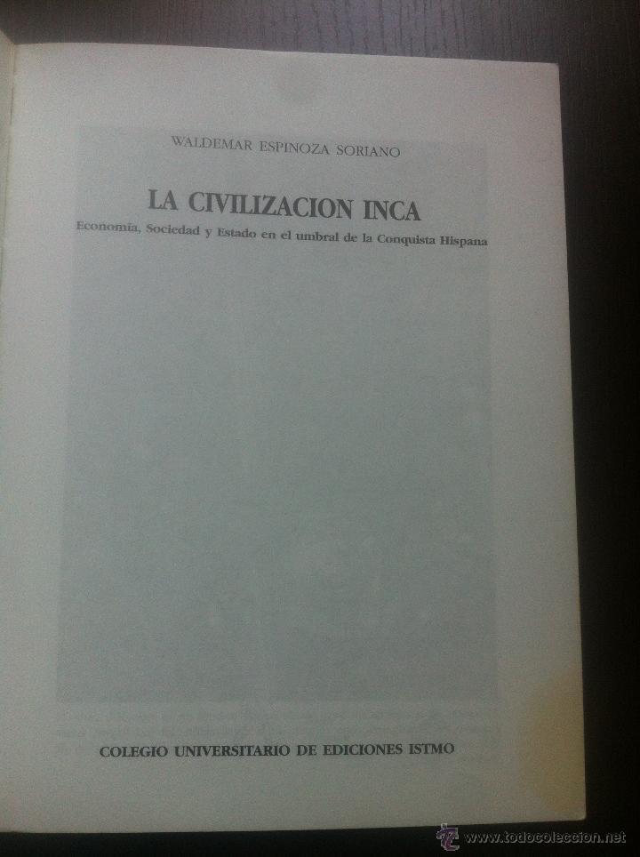 Libros de segunda mano: LA CIVILIZACION INCA - ECONOMIA, SOCIEDAD Y ESTADO EN EL UMBRAL DE LA CONQUISTA HISPANA - WALDEMAR E - Foto 3 - 44395462