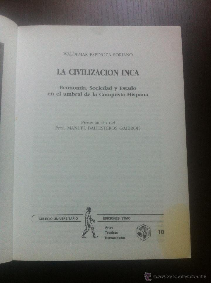 Libros de segunda mano: LA CIVILIZACION INCA - ECONOMIA, SOCIEDAD Y ESTADO EN EL UMBRAL DE LA CONQUISTA HISPANA - WALDEMAR E - Foto 4 - 44395462