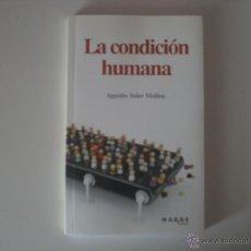 Libros de segunda mano: LA CONDICIÓN HUMANA. Lote 44447316