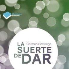 Libros de segunda mano: SOLIDARIDAD. LA SUERTE DE DAR - CARMEN REVIRIEGO (CARTONÉ). Lote 44806570