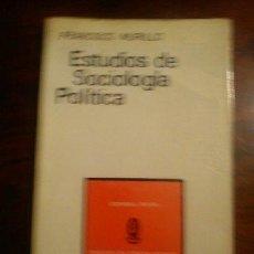 Libros de segunda mano: ESTUDIOS DE SOCIOLOGIA POLITICA - FRANCISCO MURILLO - COLECCION DE CIENCIAS SOCIALES.. Lote 44847857