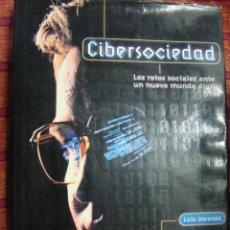 Libros de segunda mano: CIBERSOCIEDAD. LOS RETOS SOCIALES ANTE UN NUEVO MUNDO DIGITAL. Lote 44874079