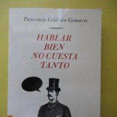 Second hand books - HABLAR BIEN NO CUESTA TANTO. - 45067089