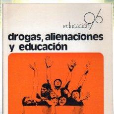 Libros de segunda mano: DROGAS, ALIENACIONES Y EDUCACION. INFORME UNESCO. 1973. Lote 45179471