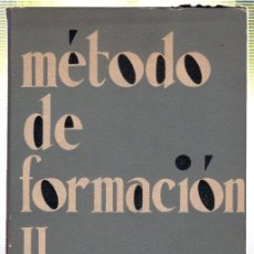 Libros de segunda mano: METODO DE FORMACION Y ACCION. ENRIQUE MIRER. 1961. Lote 45196030