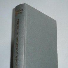 Libros de segunda mano: LA TERCERA POTENCIA MUNDIAL (EUROPA) - DIETHER STOLZE (PLAZA & JANÉS, 1965). Lote 45210085