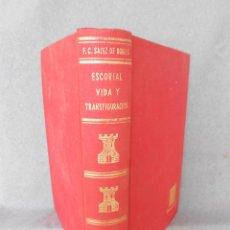 Libros de segunda mano: ESCORIAL: VIDA Y TRANSFIGURACION. Lote 45298222