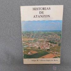 Libros de segunda mano: HISTORIAS DE ATANZON. Lote 45410036
