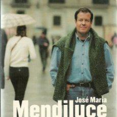 Libros de segunda mano: JOSE MARIA MENDILUCE - TIEMPO DE REBELDES, AÑO 1998, 218 PAGINAS. Lote 45430154