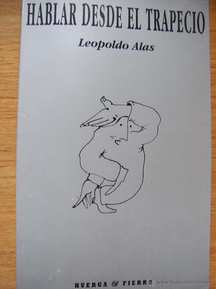 HABLAR DESDE EL TRAPECIO - LEOPOLDO LEOPOLDO (Libros de Segunda Mano - Pensamiento - Sociología)