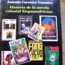 Libros de segunda mano: HISTORIA DE LA NOVELA COLONIAL HISPANOAFRICANA – A. CARRASCO. Lote 45560518
