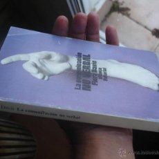Libros de segunda mano: LA COMUNICACIÓN NO VERBAL. Lote 45657193