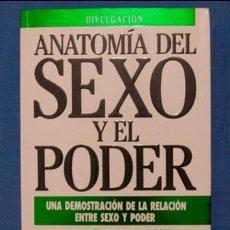 Libros de segunda mano: ANATOMÍA DEL SEXO Y EL PODER. MICHAEL HUTCHINSON. EDICIONES B, COL. DIVULGACIÓN, 1992, 1ª ED.. Lote 39850098
