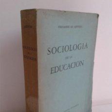 Libros de segunda mano: SOCIOLOGÍA DE LA EDUCACIÓN. FERNANDO DE AZEVEDO. AÑO 1942. ED. FONDO DE CULTURA ECONÓMICA. Lote 46165558