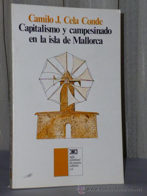 CAPITALISMO Y CAMPESINADO EN LA ISLA DE MALLORCA (Libros de Segunda Mano - Pensamiento - Sociología)