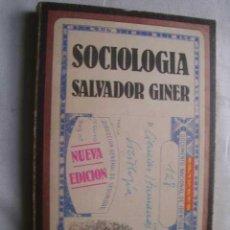 Libros de segunda mano: SOCIOLOGÍA. GINER, SALVADOR. 1981. Lote 46396464