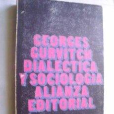 Libros de segunda mano: DIALÉCTICA Y SOCIOLOGÍA. GURVITCH, GEORGES. 1971. Lote 46398260