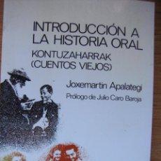 Libros de segunda mano: INTRODUCCIÓN A LA HISTORIA ORAL - CUENTOS. Lote 46549542