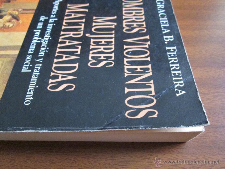 Libros de segunda mano: Hombres violentos, mujeres maltratadas.--- Graciela B. Ferreira - Foto 4 - 46619941