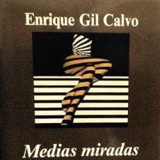 Libros de segunda mano: MEDIAS MIRADAS. ENRIQUE GIL CALVO. ANALISIS CULTURAL DE LA IMAGEN FEMENINA . ANAGRAMA. Lote 46649526