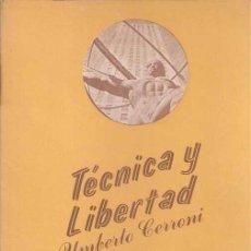 Libros de segunda mano: TÉCNICA Y LIBERTAD - UMBERTO CERRONI. Lote 47008190