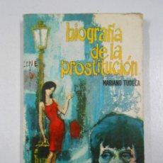 Libros de segunda mano - Biografia de la prostitución. Mariano Tudela. TDK181 - 47109658