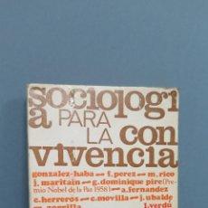 Libros de segunda mano: SOCIOLOGIA PARA LA CONVIVENCIA. VV.AA. Lote 47300714