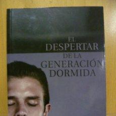 Libros de segunda mano: EL DESPERTAR DE LA GENERACIÓN DORMIDA. GÓMEZ-FERRER, GUILLERMO. 2010 COMO NUEVO. Lote 47316095