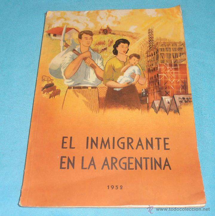 EL INMIGRANTE EN LA ARGENTINA, 1952 (Libros de Segunda Mano - Pensamiento - Sociología)