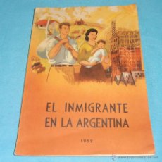 Libros de segunda mano: EL INMIGRANTE EN LA ARGENTINA, 1952. Lote 47381215