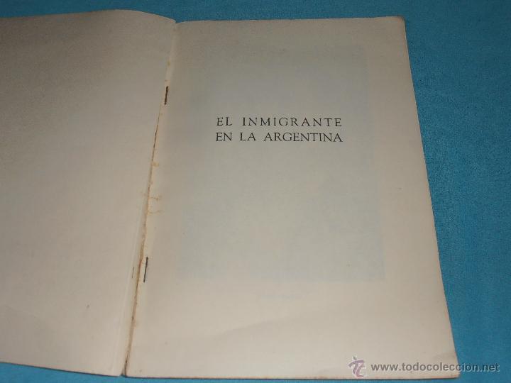 Libros de segunda mano: EL INMIGRANTE EN LA ARGENTINA, 1952 - Foto 2 - 47381215