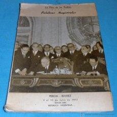 Libros de segunda mano: PALABRAS MAGISTRALES, LA HORA DE LOS PUEBLOS, PERON, IBAÑEZ, 1953. Lote 47418628