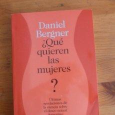 Libros de segunda mano: ¿QUE QUIEREN LAS MUJERES? REVELACIONES SOBRE DESEO SEXUAL FEMENINO. DANIELBERGNER. DESTINO. 2013 230. Lote 47637424