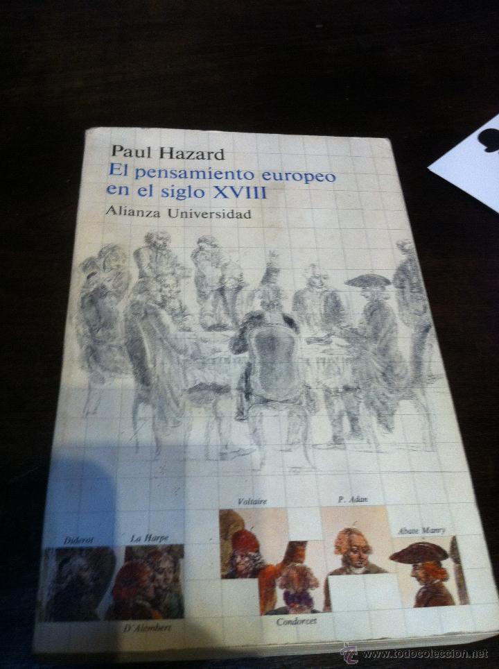 Libros de segunda mano: EL PENSAMIENTO EUROPEO EN EL SIGLO XVIII - PAUL HAZARD - ALIANZA UNIVERSIDAD - MADRID - 1985 - - Foto 5 - 43721269