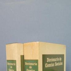 Libros de segunda mano: DICCIONARIO DE CIENCIAS SOCIALES. 2 TOMOS. Lote 47715888