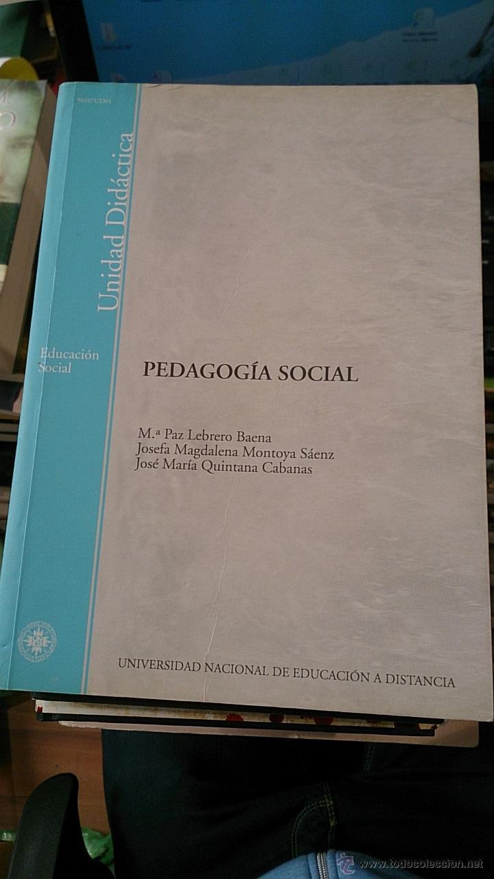 PEDAGOGÍA SOCIAL (MADRID, 2002) UNED (Libros de Segunda Mano - Pensamiento - Sociología)