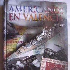 Libros de segunda mano: AMERICANOS EN VALENCIA 1945-1959. PÉREZ PUCHE, FRANCISCO. 2003. Lote 48235736