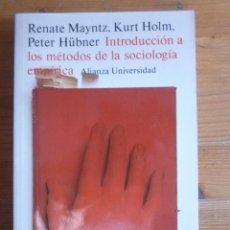 Libros de segunda mano: INTRODUCCION A LOS METODOS DE LA SOCIOLOGIA EMPIRICA. MAYNTZ, HOLM Y HUBNER. ALIANZA UNI. 2005 300 P. Lote 48407677