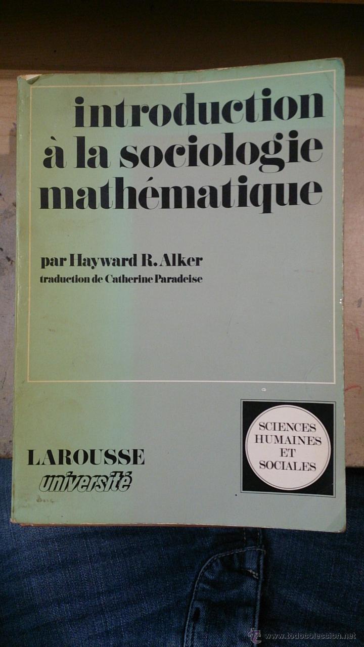 INTRODUCTION A LA SOCIOLOGIE MATHEMATIQUE (PARÍS, 1973) (Libros de Segunda Mano - Pensamiento - Sociología)