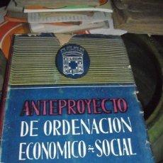 Libros de segunda mano: ANTEPROYECTO DE PLAN ECONÓMICO SOCIAL,ALMERIA 1947. Lote 48483185