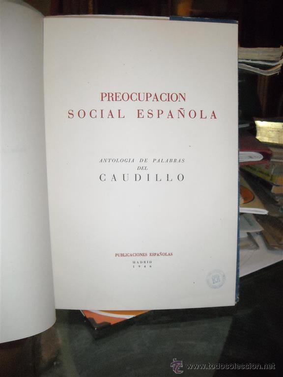 Libros de segunda mano: PREOCUPACIÓN SOCIAL ESPAÑOLA MADRID 1946 - Foto 2 - 48483511
