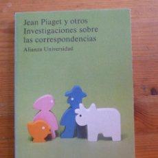 Libros de segunda mano: INVESTIGACIONES SOBRE LAS CORRESPONDENCIAS. JEAN PIAGET Y OTROS. ALIANZA UNI. 1982 190 PAG. Lote 48647425