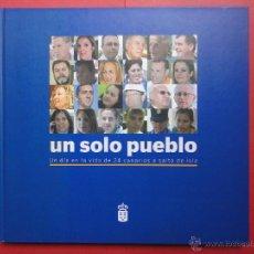 Libros de segunda mano: UN SOLO PUEBLO. GOBIERNO DE CANARIAS. Lote 48960056