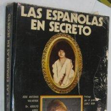 Libros de segunda mano: LAS ESPAÑOLAS EN SECRETO - COMPORTAMIENTO SEXUAL DE LA MUJER EN ESPAÑA *. Lote 48961550