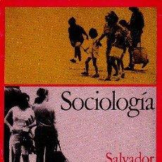 Libros de segunda mano: SOCIOLOGÍA - SALVADOR GINER. EDICIONES PENÍNSULA, 1972. COLECCIÓN EDICIONES DE BOLSILLO. Lote 49007418