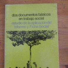 Libros de segunda mano: DOS DOCUMENTOS BASICOS EN EL TRABAJO SOCIAL. ED. SIGLO XXI. 1985 61 PAG. Lote 49053409